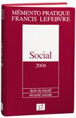A vendre - Memento pratique Francis Lefebvre - SOCIAL 2008